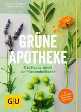 Grüne Apotheke - Mit wissenschaftlich abgesiche...