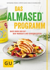 Das Almased-Programm - Basic Know-how, 4-Phasen...
