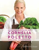 Koch dich glücklich mit Cornelia Poletto - Fris...