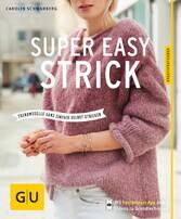 Super easy strick - Einfache Modelle mit Wow-Ef...