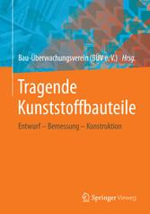 Tragende Kunststoffbauteile - Entwurf - Bemessu...