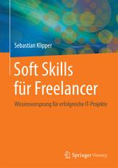 Soft Skills für Freelancer - Wissensvorsprung f...