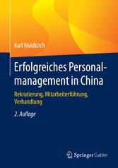 Erfolgreiches Personalmanagement in China - Rek...