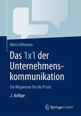 Das 1x1 der Unternehmenskommunikation - Ein Weg...