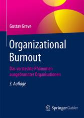 Organizational Burnout - Das versteckte Phänome...