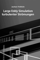 Large Eddy Simulation turbulenter Stroemungen