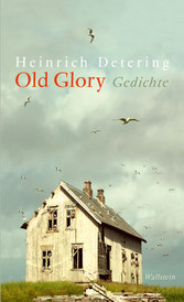 Old Glory - Gedichte