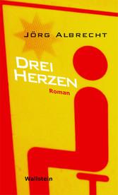 Drei Herzen - Roman