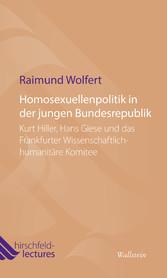 Homosexuellenpolitik in der jungen Bundesrepubl...