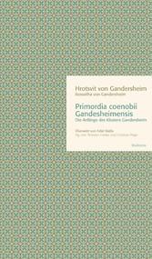 Primordia coenobii Gandesheimensis - Die Anfäng...