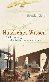 Nützliches Wissen - Die Erfindung der Technikwi...