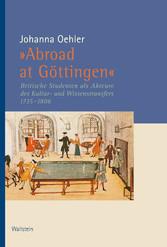 »Abroad at Göttingen - Britische Studenten an d...