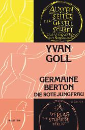 Germaine Berton - Die rote Jungfrau