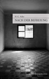 Nach der Befreiung - Ausgewählte Essays zur Ges...