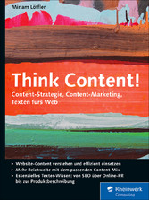 Think Content! - Content-Strategie, Content-Mar...