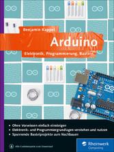Arduino - Elektronik, Programmierung, Basteln