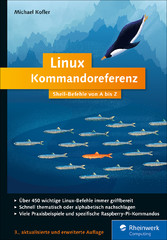 Linux Kommandoreferenz - Shell-Befehle von A bis Z