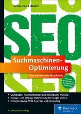 Suchmaschinen-Optimierung - Das umfassende Hand...