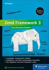 Zend Framework 3 - Das umfassende Handbuch