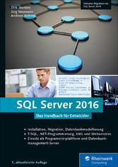 SQL Server 2016 - Das Handbuch für Entwickler