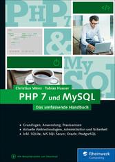 PHP 7 und MySQL - Das umfassende Handbuch