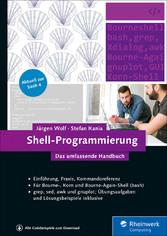 Shell-Programmierung - Das umfassende Handbuch