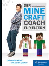 Der Minecraft-Coach für Eltern - Wie Kinder sic...