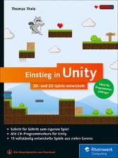Einstieg in Unity - 2D- und 3D-Spiele entwickeln