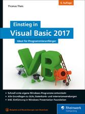 Einstieg in Visual Basic 2017 - Ideal für Progr...