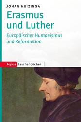 Erasmus und Luther - Europäischer Humanismus un...