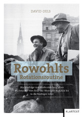 Rowohlts Rotationsroutine - Markterfolge und Mo...