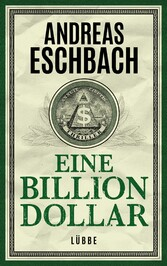 Eine Billion Dollar - Roman