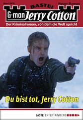 Jerry Cotton - Folge 2876 - Du bist tot, Jerry Cotton