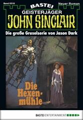 John Sinclair - Folge 0018 - Die Hexenmühle (3....