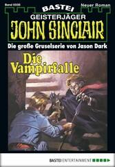 John Sinclair - Folge 0035 - Die Vampirfalle (3. Teil)