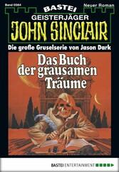 John Sinclair - Folge 0084 - Das Buch der grausamen Träume