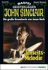 John Sinclair - Folge 0400 - Jenseits-Melodie