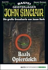 John Sinclair - Folge 0403 - Baals Opferdolch (2. Teil)