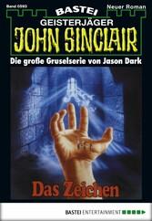 John Sinclair - Folge 0593 - Das Zeichen