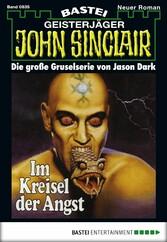 John Sinclair - Folge 0835 - Im Kreisel der Angst