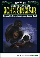 John Sinclair - Folge 0907 - Die blutenden Bäume