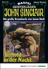 John Sinclair - Folge 1197 - Unhold in der Nacht