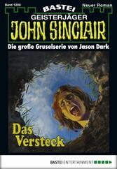 John Sinclair - Folge 1226 - Das Versteck