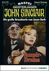 John Sinclair - Folge 1227 - Vampir-Drama
