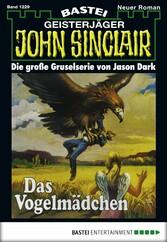 John Sinclair - Folge 1229 - Das Vogelmädchen (2. Teil)