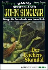John Sinclair - Folge 1258 - Der Leichen-Skandal