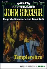 John Sinclair - Folge 1284 - Templerehre (2. Teil)