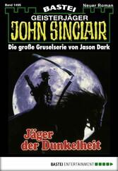 John Sinclair - Folge 1495 - Jäger der Dunkelheit