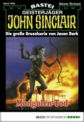 John Sinclair - Folge 1556 - Mongolen-Tod