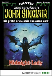 John Sinclair - Folge 1587 - Midnight-Lady